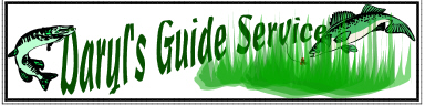 Daryls Guide service and tackle